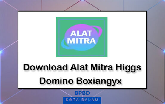 Download Alat Mitra Higgs Domino Boxiangyx
